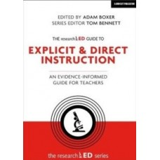 The researchED guide to Explicit & Direct Instruction