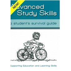 Advanced Study Skills - A Student's Survival Guide