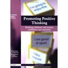 Promoting Positive Thinking: Building Children's Self Esteem
