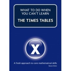 What to Do When You Can't Learn the Times Table